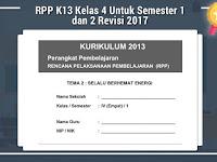 RPP K13 Kelas 4 Untuk Semester 1 dan 2 Revisi 2017