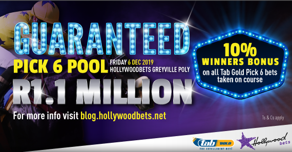Guaranteed Pick 6 Pool and 10% Winner's Bonus - Hollywoodbets Greyville: Friday 6 December 2019
