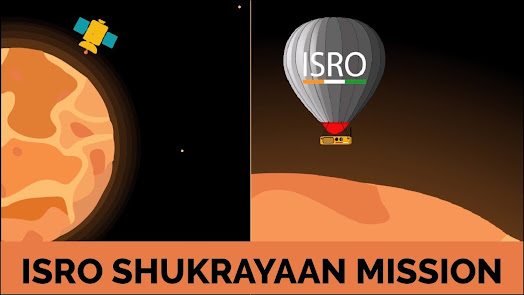 About Shukrayaan-1 ISRO Mission Orbiter To Venus