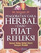 PENYEBUHAN ALAMI DENGAN HERBAL & PIJAT REFLEKSI