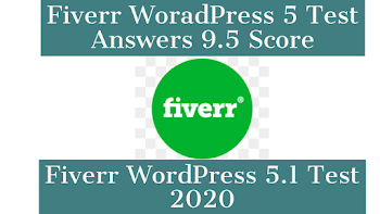 fiverr woradpress 5 tes answers 9.5+ score