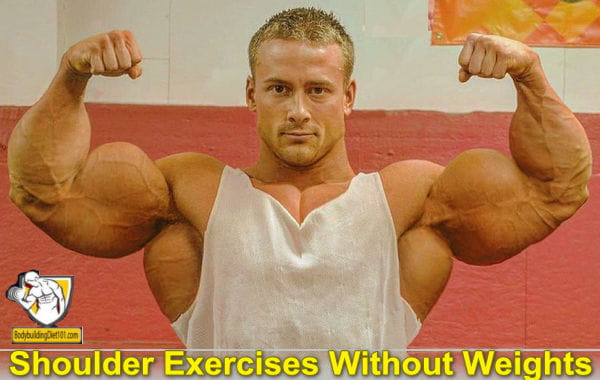Shoulder exercises without weights are referred to as Calisthenics