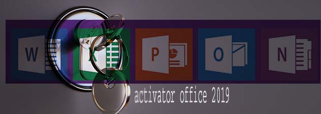 ACTIVATOR OFFICE 2019