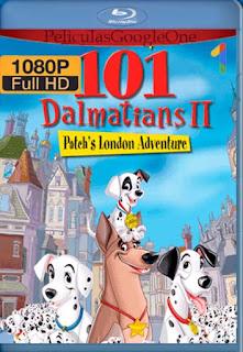 101 Dalmatas 2[2003] [1080p BRrip] [Latino- Ingles] [GoogleDrive] LaChapelHD