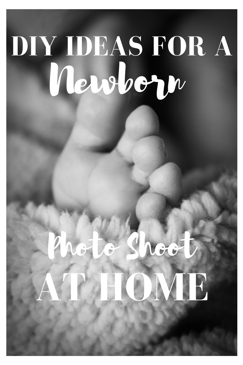 Diy Ideas For A Newborn Photo Shoot At Home Currently Kelsie