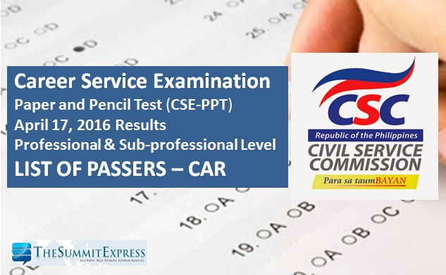 CAR Passers: April 17, 2016 Civil Service Exam (CSE-PPT) results