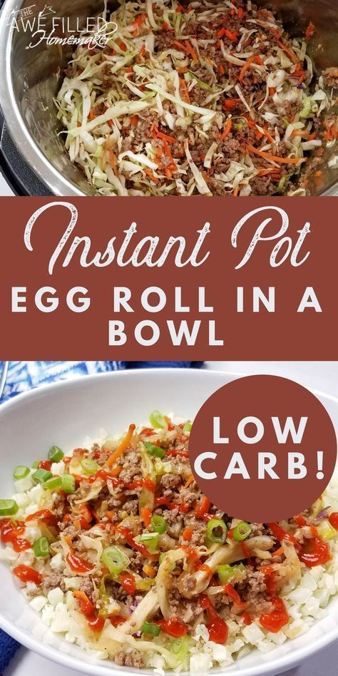 INSTANT POT EGG ROLL IN A BOWL (LOW CARB!)