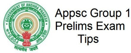 Appsc Group 1 Prelims Exam Tips