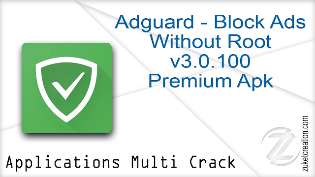 Adguard – Block Ads Without Root v3.0.100 Premium Apk
