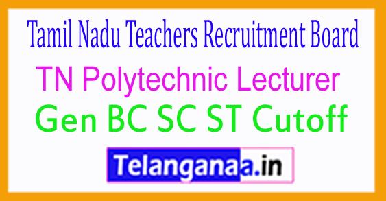TN Polytechnic Lecturer Gen BC SC ST Cutoff 2018