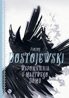 """""""Wspomnienia z martwego domu"""" Fiodor Dostojewski"""