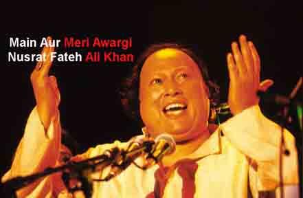 Main Aur Meri Awargi Lyrics - Nusrat Fateh Ali Khan