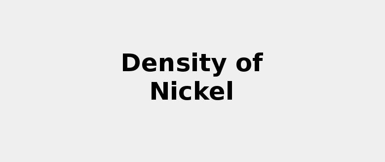Density of Nickel