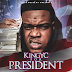 "Mississippi's King YC Drops ""King YC For President"" 