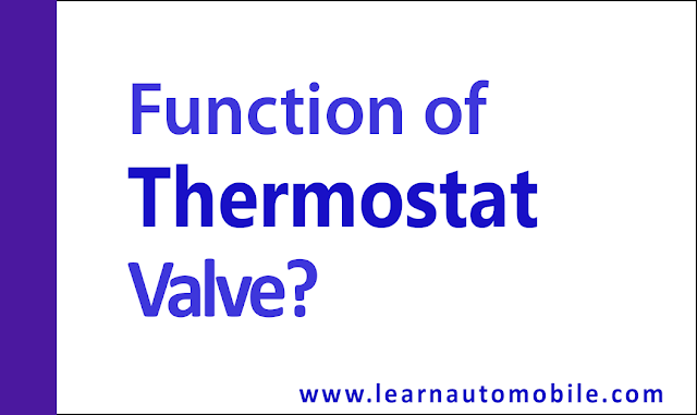 What is the Function of a Thermostat Valve