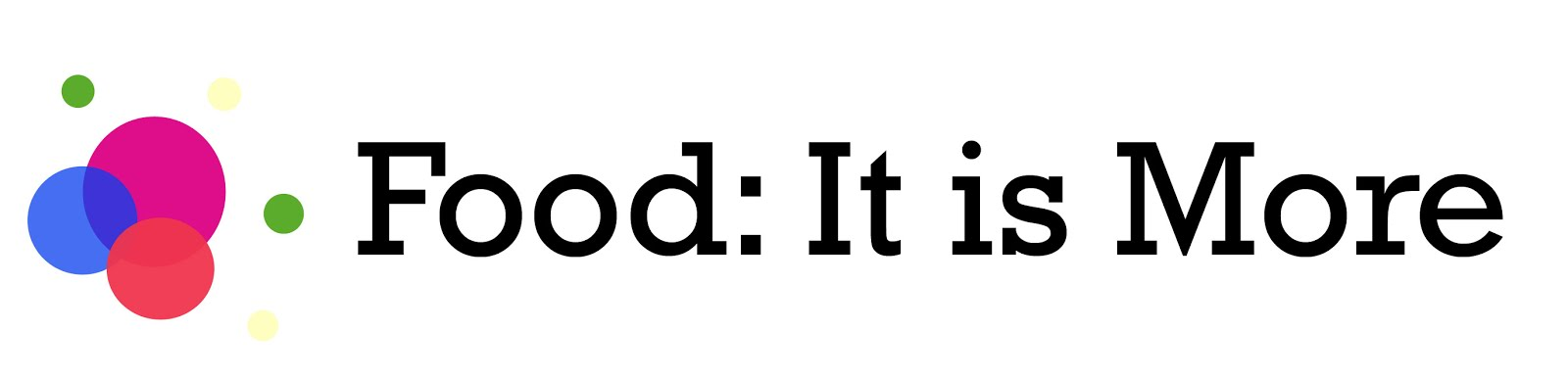 Food: It is More