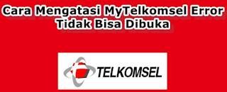 Mengapa My Telkomsel Tidak Bisa Dibuka