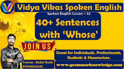 40+ Sentences with 'Whose'