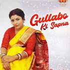 Gullabo Ki Sapna webseries  & More