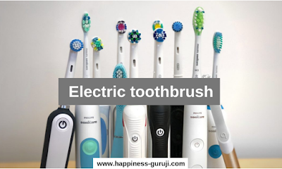 Electric toothbrush Uses and Benefits in Hindi, Electric toothbrush, Electric toothbrush price, Electric toothbrush ke fayde