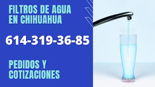 filtros de agua chihuahua
