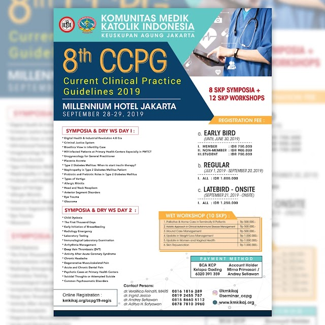 "SYMPOSIA & WORKSHOPS : ""CURRENT CLINICAL PRACTICE GUIDELINES 2019"" (CCPG 2019)  September 28 - 29, 2019 Jakarta"