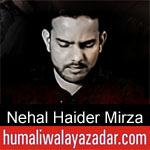 https://www.humaliwalayazadar.com/2019/10/nehal-haider-mirza-nohay-2020.html