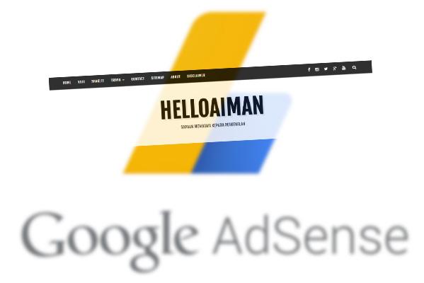 Akhirnya Google Adsense Telah Diluluskan di helloaiman
