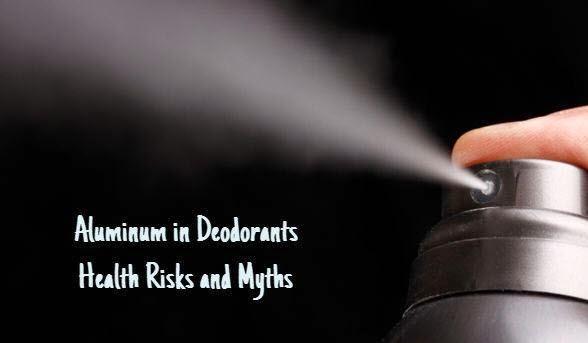 aluminum in deodorants health risks