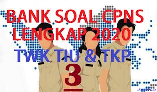 BANK SOAL CPNS TWK TIU TKP 3