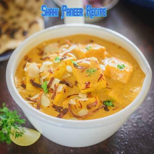 Shahi paneer recipe restaurant-style easy to make at home