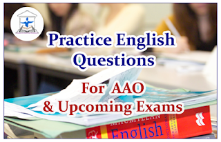 English Questions (Cloze Test) for AAO and Upcoming  Exams 2016