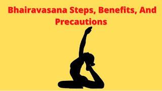 Bhairavasana Steps, Benefits, And Precautions