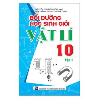 Bồi Dưỡng Học Sinh Giỏi Vật Lí 10 - Tập 1 ebook PDF EPUB AWZ3 PRC MOBI