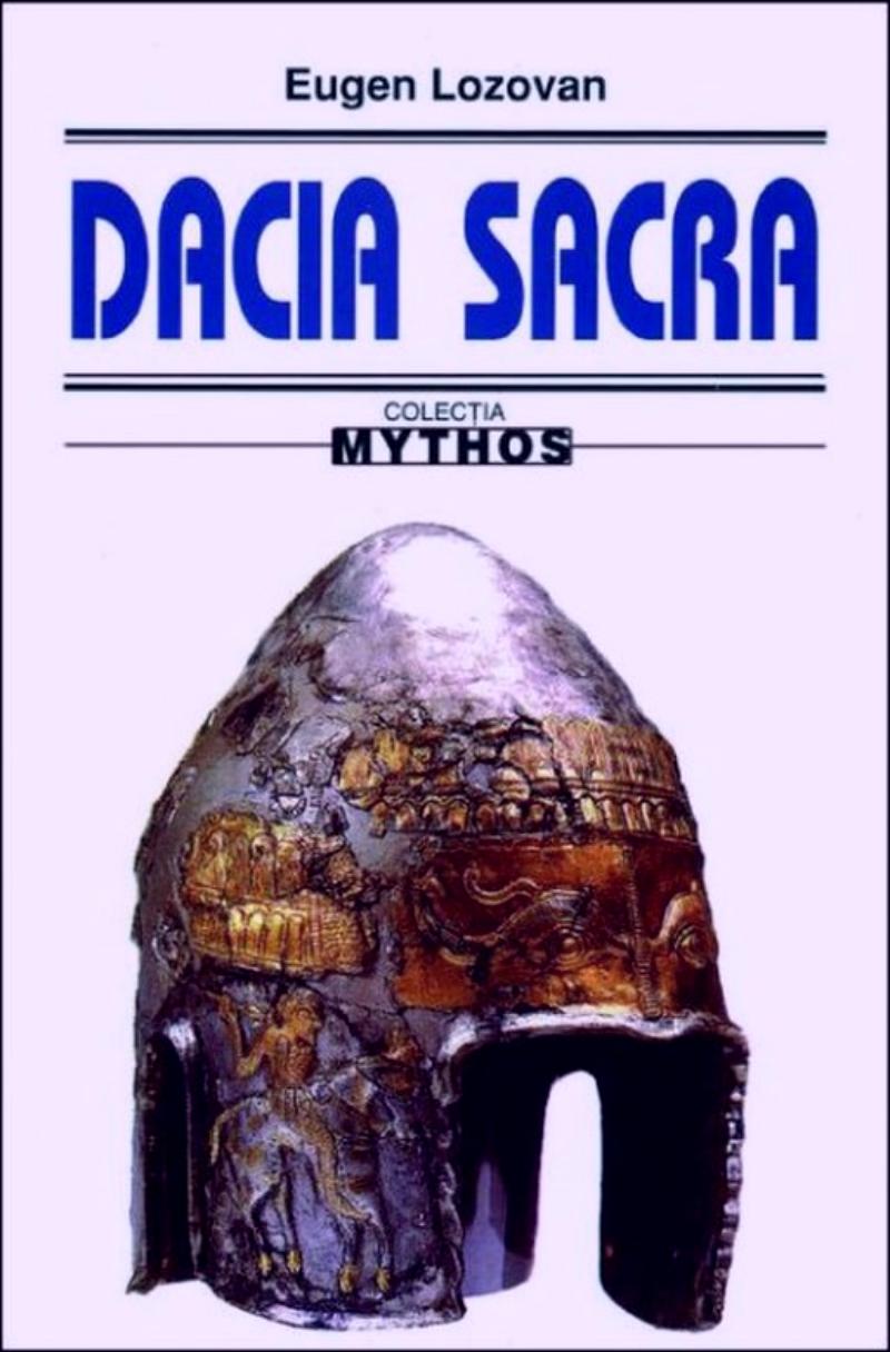 Dacia sacră - Eugen Lozovan