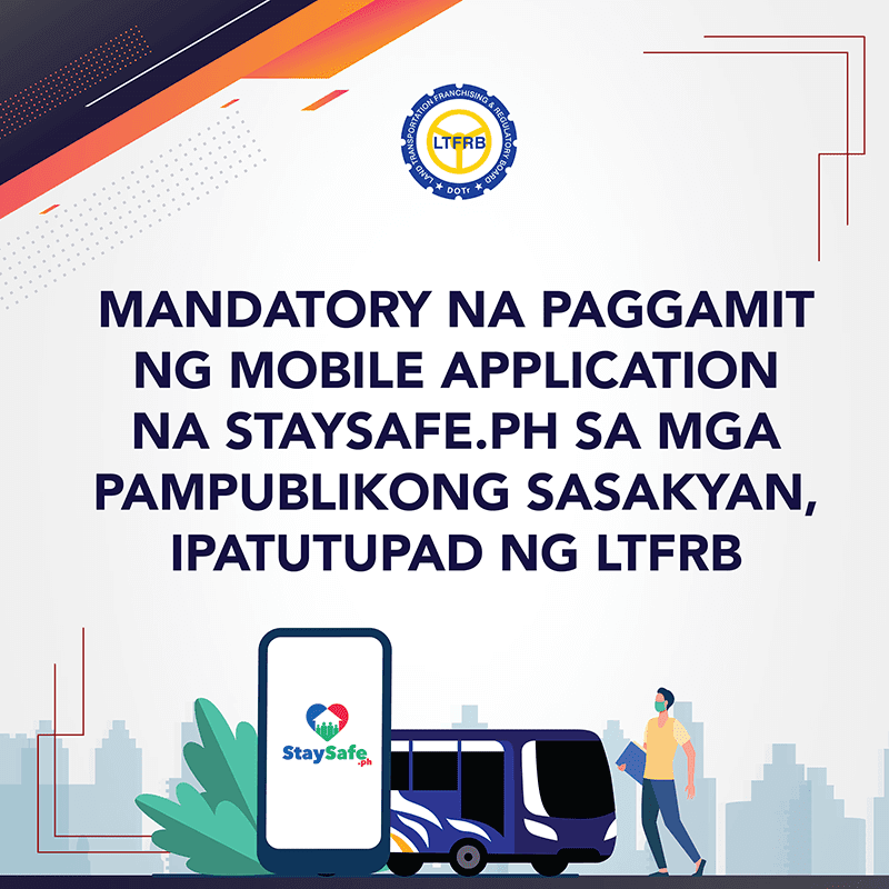 LTFRB is now requiring the use of StaySafe app in public transport vehicles!