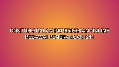 Contoh Soalan Peperiksaan Pegawai Penerangan S41 2020