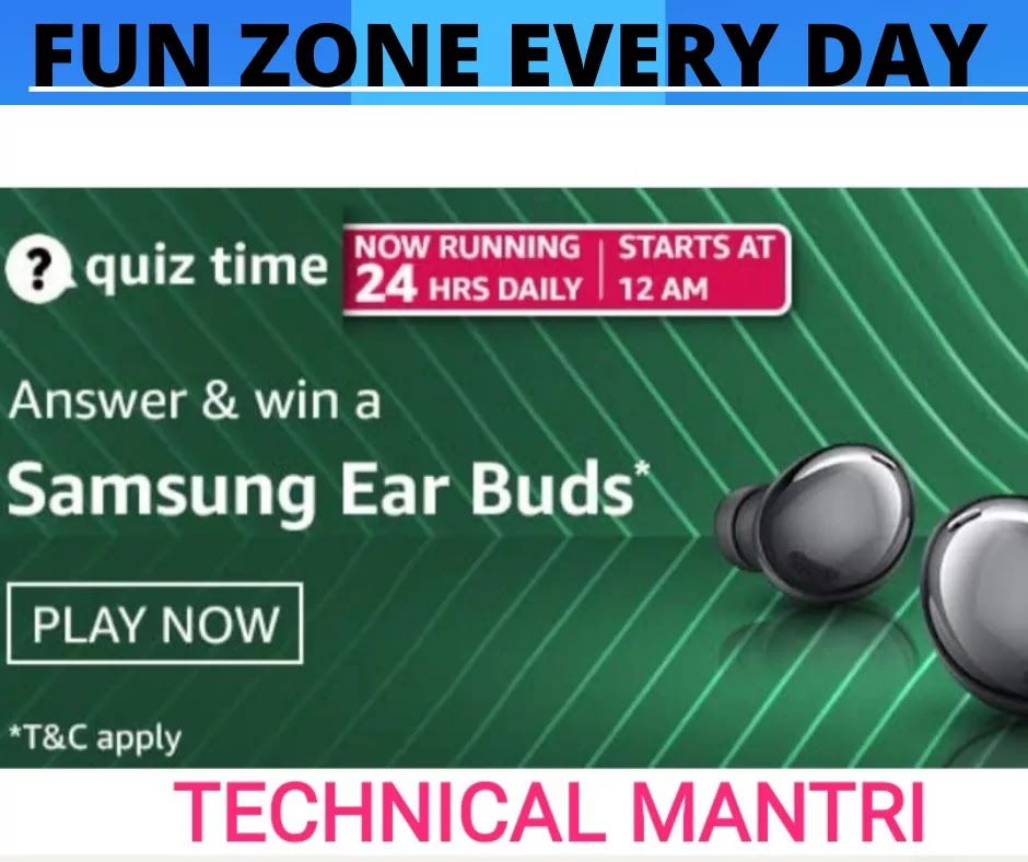 Amazon quiz answers  for 20th  April 2021 Win Samsung Ear Buds