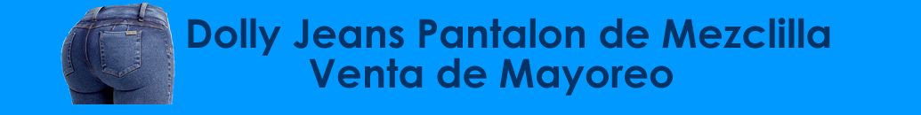 Dolly Jeans Pantalon con Bolsas Venta de Mayoreo 2021