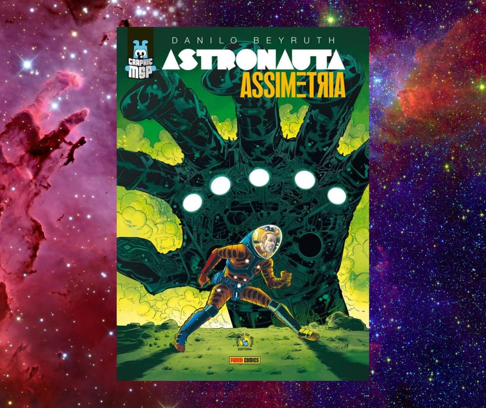 Resenha: Astronauta - Assimetria, de Danilo Beyruth