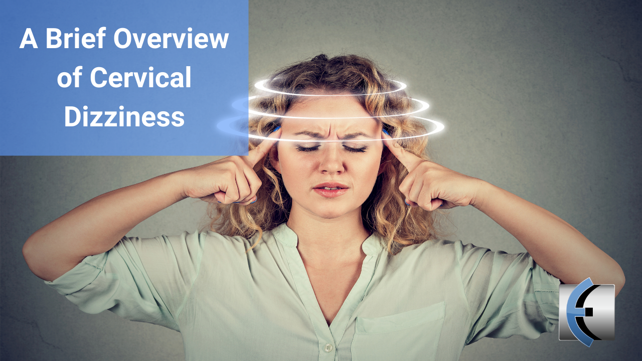 A Brief Overview of Cervical Dizziness - themanualtherapist.com