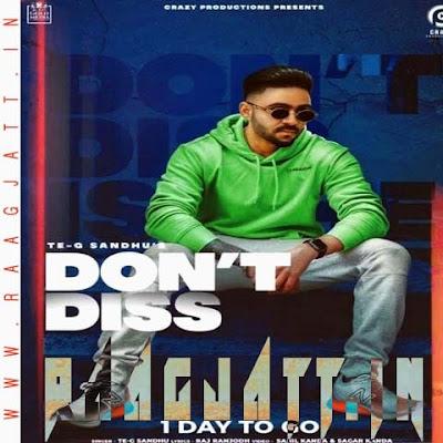 Dont Diss by Raj Ranjodh, Te-G Sandhu lyrics