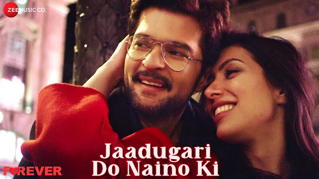 Jaadugari Do Naino Ki | Forever | Raqesh Bapat & Nisha Aaliya | Vinay Ram Tiwari