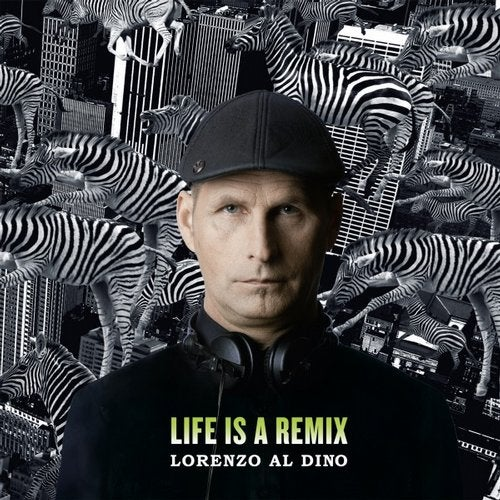 Lorenzo al Dino - Life is a Remix (Solo Album)