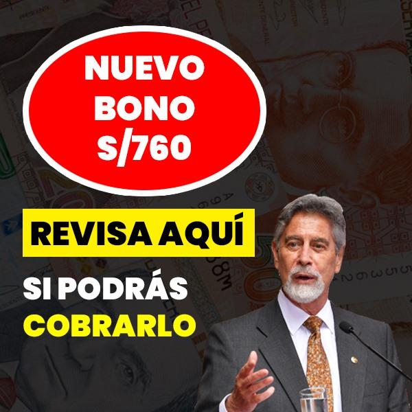 Bono 760 soles: ¿Como cobrar y solicitar este subsidio?