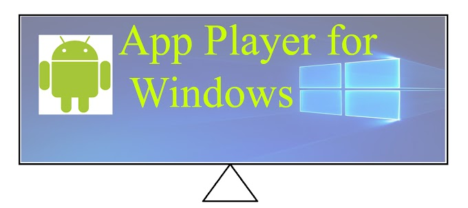 App Player for Windows.