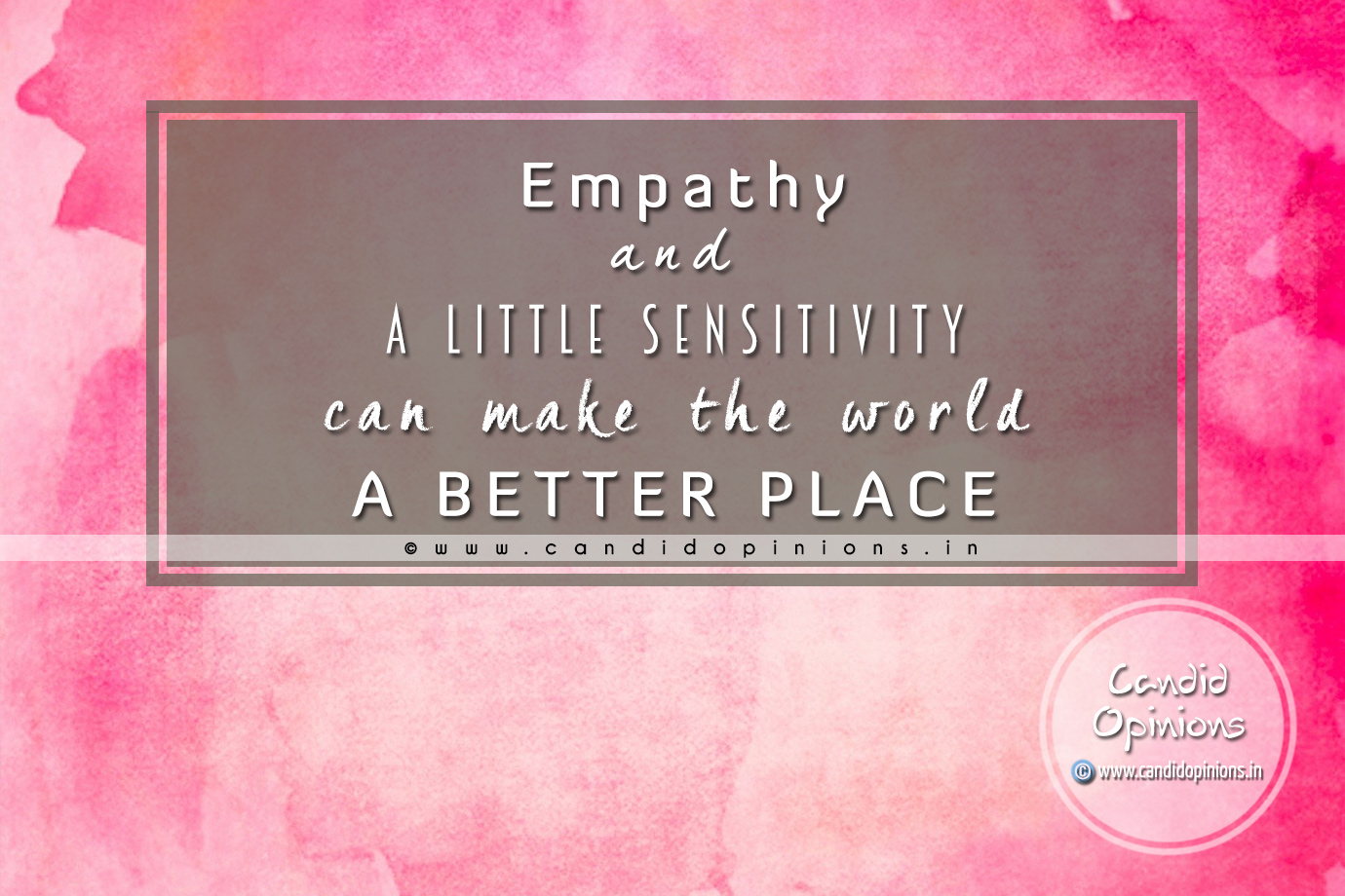 Empathy And A Little Sensitivity Can Make The World A Better Place