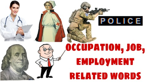 occupation, post, job and employment related words for educational purposes