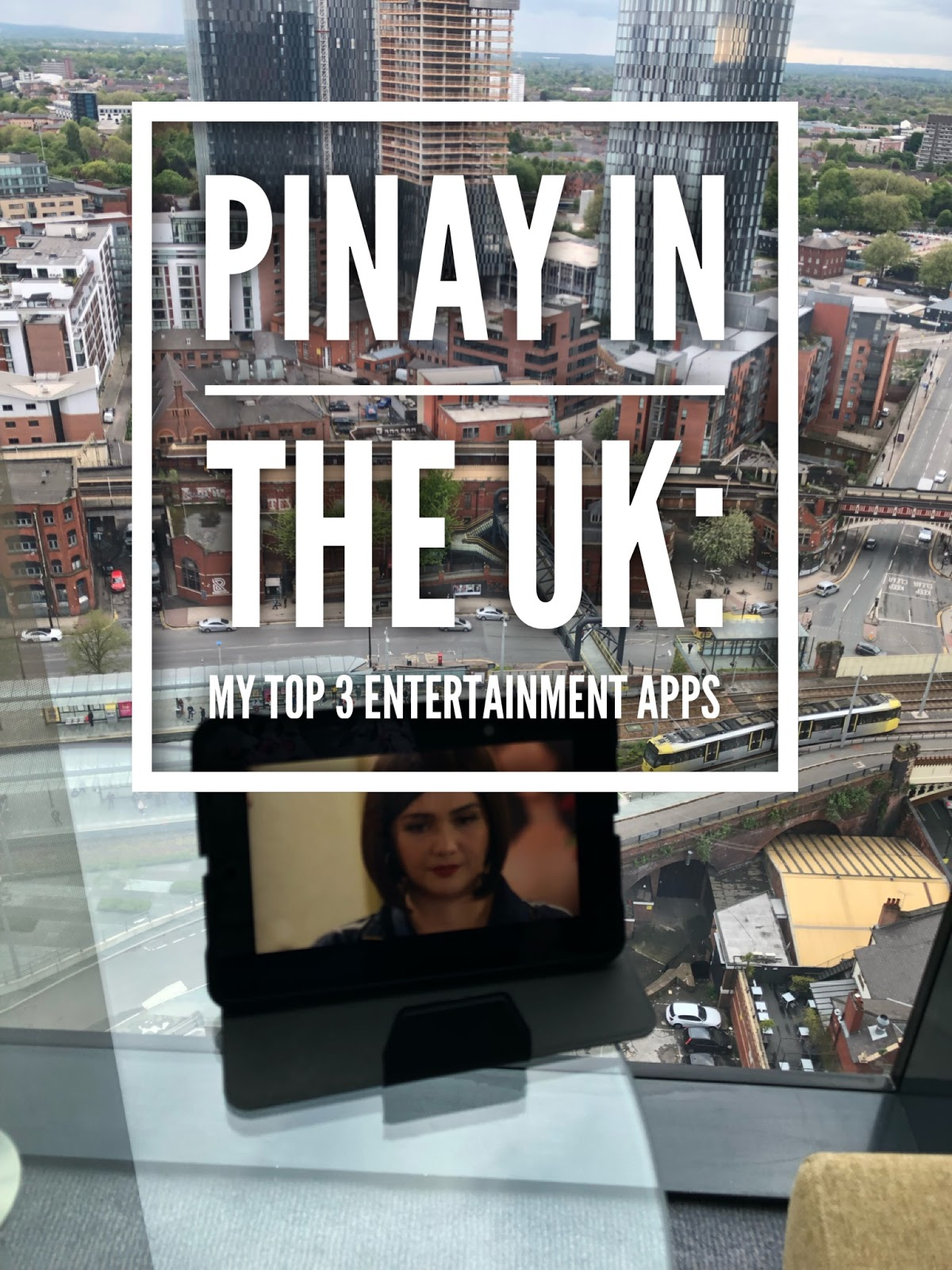 Pinay in the UK: My Top 3 Entertainment Apps