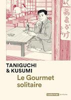https://lachroniquedespassions.blogspot.com/2018/10/le-gourmet-solitaire-de-jiro-taniguchi.html